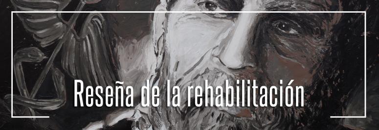 reseña-de-rehabbilitación